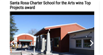 Santa Rosa Charter School for the Arts wins Top Projects award